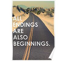 All endings are also beginnings Poster