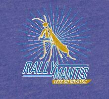 Rally Mantis Burst! Tri-blend T-Shirt