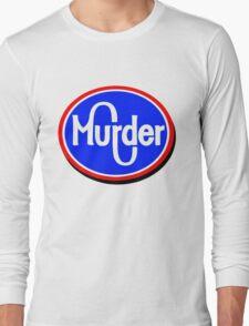 Kroger Murder Long Sleeve T-Shirt