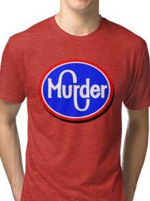 Kroger Murder Tri-blend T-Shirt