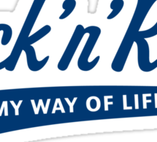 Rock 'n' Roll – My Way Of Life (Blue) Sticker