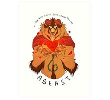 Who Can Ever Learn to Love a Beast Art Print