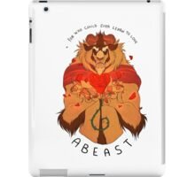 Who Can Ever Learn to Love a Beast iPad Case/Skin