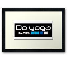 Do YOGA Framed Print