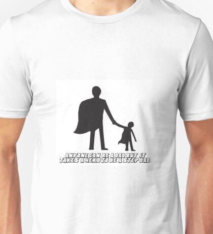 Hero Step Dad Unisex T-Shirt