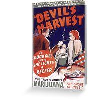 Marijuana The Devil's Harvest Greeting Card