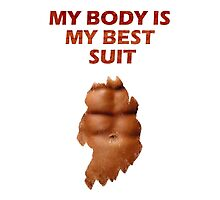 my body is my suit - with sixpack Photographic Print