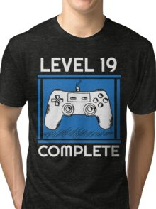 Level 19 Complete Funny Video Games 19 Birthday Gift T-Shirt Tri-blend T-Shirt