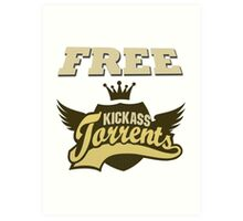 FREE KICKASS TORRENT Art Print
