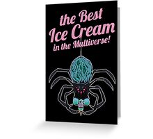 The Best Ice Cream in the Multiverse Greeting Card