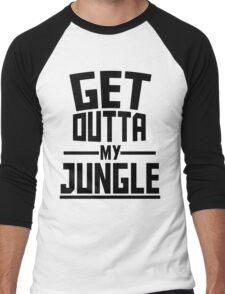Get Outta My Jungle Men's Baseball ¾ T-Shirt