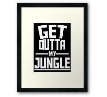 Get Outta My Jungle v2 Framed Print