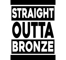 Straight Outta Bronze Photographic Print