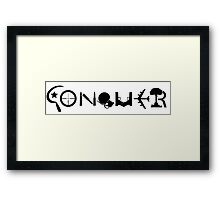 Conquer Made out of Weapons Framed Print