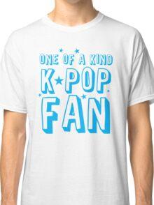 ONE OF A KIND k-pop fan Classic T-Shirt