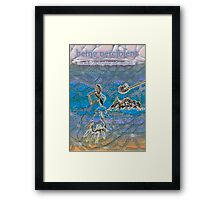 Being percipient Framed Print