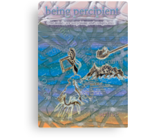 Being percipient Canvas Print