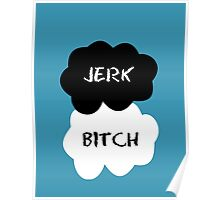 Jerk - Bitch The Fault in Our Stars Clouds Poster