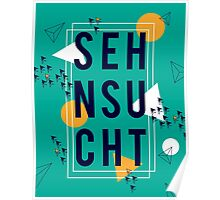 Sehnsucht Poster