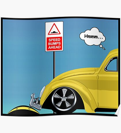 Speed bumps! (yellow) Poster