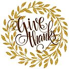 Give thanks Text And Thanksgiving Wreath by artonwear