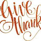 Give Thanks Orange Text Design by artonwear