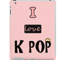 I love K-POP iPad Case/Skin