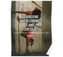Exercise Builds Strength and Confidence Poster