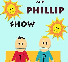 The Terrance and Phillip Show by kathrynlinz