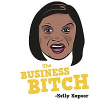 The Business Bitch - Kelly Kapoor Photographic Print