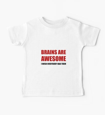 Brains Are Awesome Baby Tee