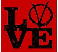 LoVe V for Vendetta Photographic Print