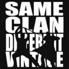 Same Clan, different vintage by MrDeath
