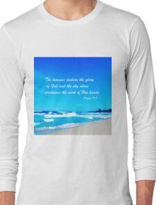 Psalm 19:1 Long Sleeve T-Shirt
