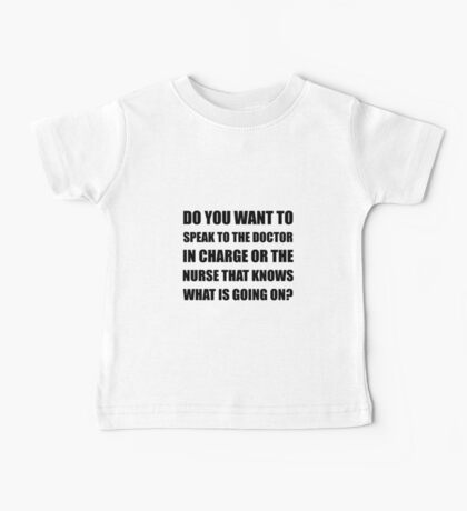 Doctor Or Nurse Knows Baby Tee