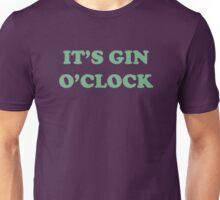 It's Gin O'Clock Unisex T-Shirt