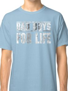 Bad Boys For Life Classic T-Shirt