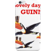 LOVELY DAY FOR A GIUNNESS THREE TOUCANS iPhone Case/Skin
