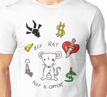 ZEF RAT, NOT A COPYCAT! Unisex T-Shirt