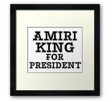 AMIRI KING FOR PRESIDENT Framed Print