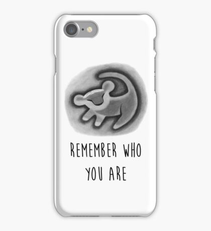 Remember Who You Are - The Lion King iPhone Case/Skin