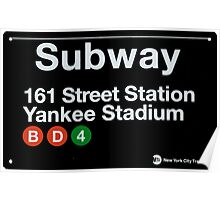 Yankees Subway Sign Poster