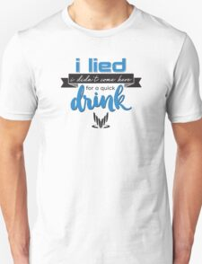a quick drink Unisex T-Shirt