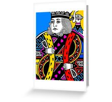 KING OF HEARTS-COLOURS Greeting Card