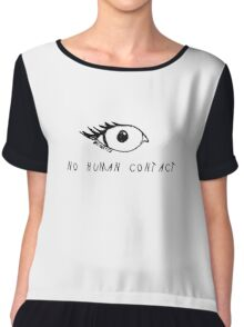 NO HUMAN CONTACT  Chiffon Top