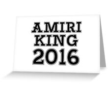 AMIRI KING 2016 Greeting Card
