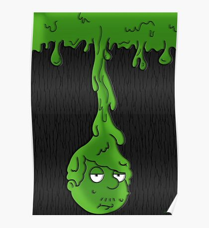 Snot Poster