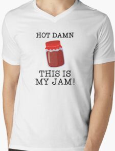 Hot Damn. This Is My Jam! Mens V-Neck T-Shirt