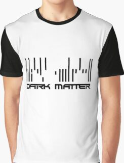 Dark Matter - Barcode  Graphic T-Shirt