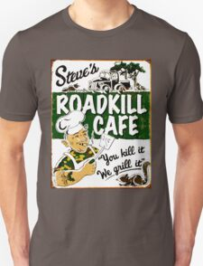 """STEVE'S ROADKILL CAFE"" Vintage Advertising Print  Unisex T-Shirt"
